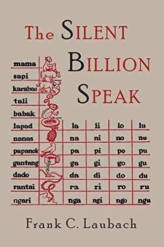 The Silent Billion Speak: Frank Charles Laubach
