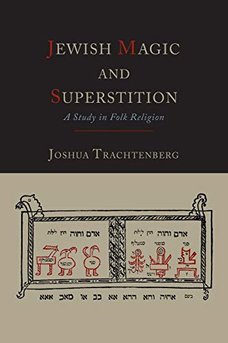 9781614274070: Jewish Magic and Superstition: A Study in Folk Religion