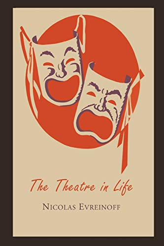 9781614274223: The Theatre in Life