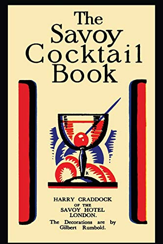 The Savoy Cocktail Book: Harry Craddock