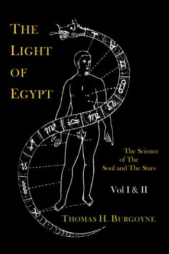 The Light of Egypt; Or, the Science: Burgoyne, Thomas H.