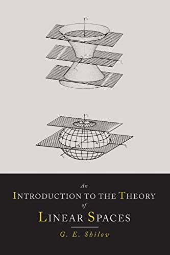 9781614274575: An Introduction to the Theory of Linear Spaces