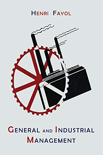 General and Industrial Management (Paperback): Henri Fayol