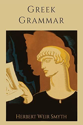 9781614275237: Greek Grammar [Revised Edition]