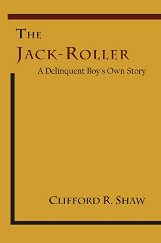 9781614275398: The Jack-Roller: A Delinquent Boy's Own Story