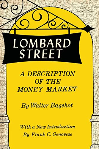 9781614275787: Lombard Street: A Description of the Money Market