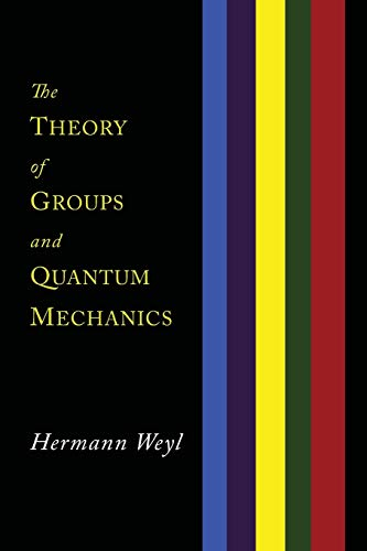 9781614275800: The Theory of Groups and Quantum Mechanics