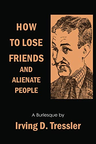How to Lose Friends and Alienate People (Paperback or Softback)