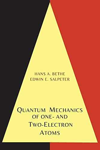 9781614276227: Quantum Mechanics of One- And Two-Electron Atoms