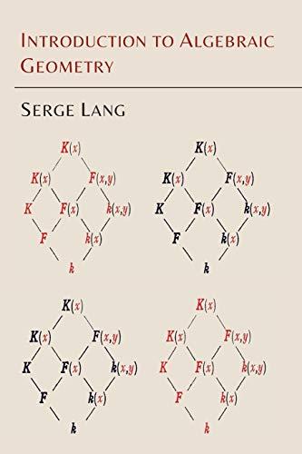 Introduction to Algebraic Geometry (Paperback): Serge Lang