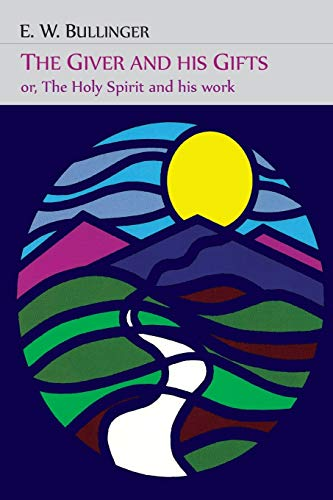 9781614276739: The Giver and His Gifts; Or, The Holy Spirit and His Work