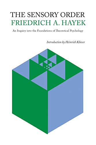 9781614276906: The Sensory Order: An Inquiry Into the Foundations of Theoretical Psychology