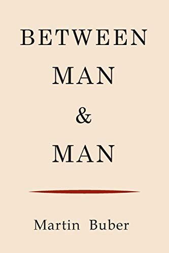 9781614276937: Between Man and Man