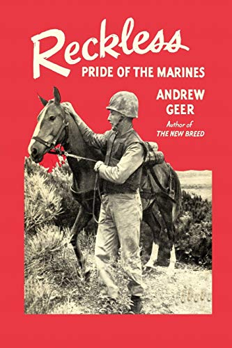 9781614276944: Reckless: Pride of the Marines