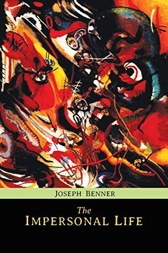 The Impersonal Life (Paperback): Joseph Benner