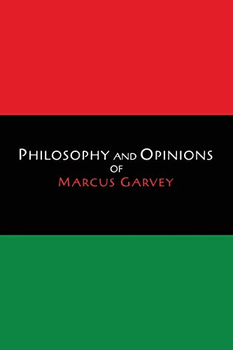 9781614277309: Philosophy and Opinions of Marcus Garvey [Volumes I & II in One Volume]
