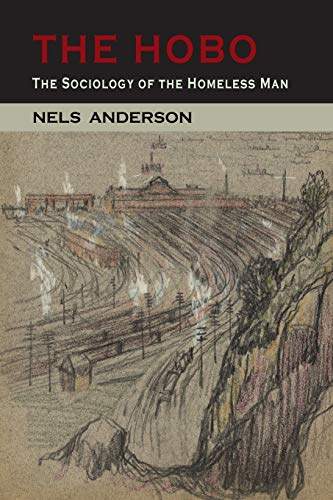 9781614277446: The Hobo: The Sociology of the Homeless Man