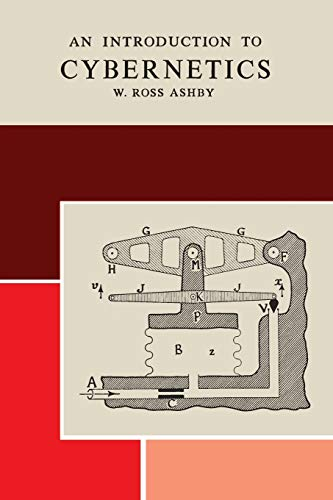 An Introduction to Cybernetics: Ashby, W. Ross