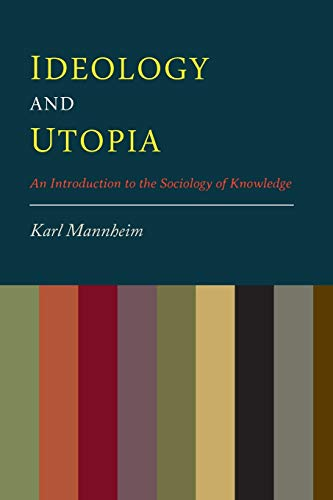 9781614277729: Ideology And Utopia: An Introduction to the Sociology of Knowledge