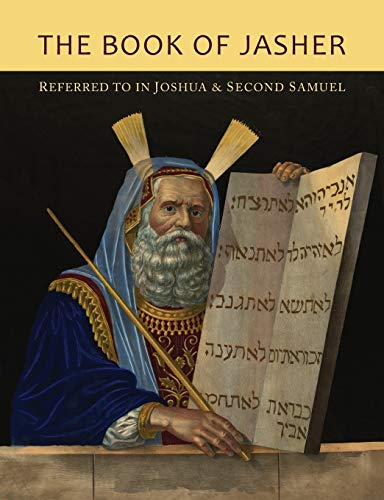 The Book of Jasher Referred to in: Jasher