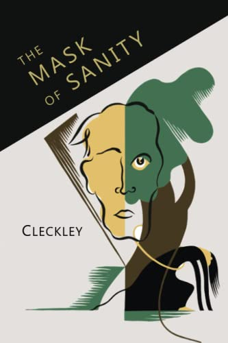 9781614277828: The Mask of Sanity: An Attempt to Clarify Some Issues About the So-called Psychopathic Personality