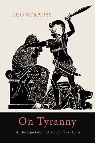 9781614277934: On Tyranny: An Interpretation of Xenophon's Hiero