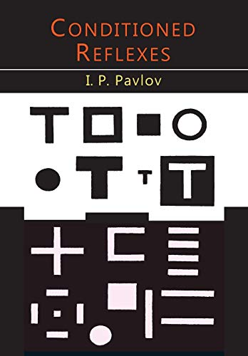 9781614277989: Pavlov, I: Conditioned Reflexes: An Investigation of the Physiological Activity of the Cerebral Cortex
