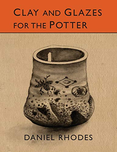 9781614277996: Clay and Glazes for the Potter
