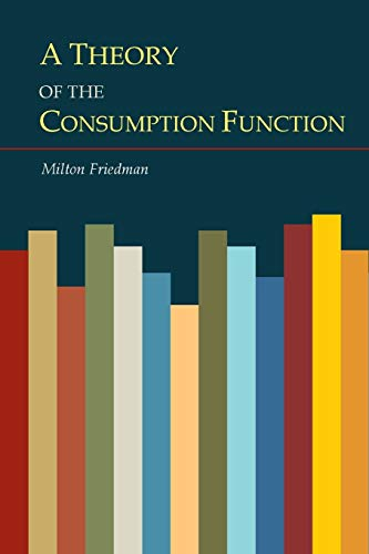 9781614278122: A Theory of the Consumption Function