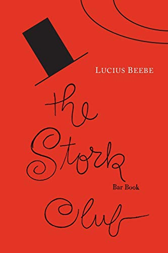 The Stork Club Bar Book: Lucius Beebe