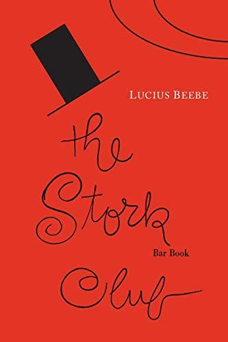 9781614278177: The Stork Club Bar Book