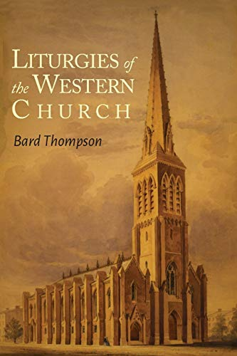 9781614278399: Liturgies of the Western Church