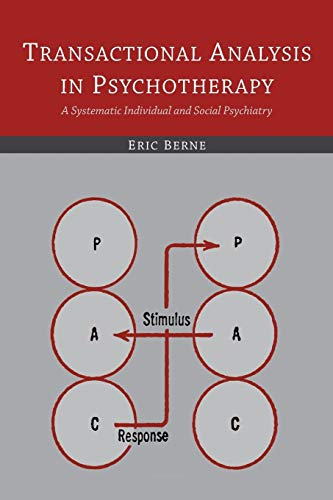 9781614278443: Transactional Analysis in Psychotherapy: A Systematic Individual and Social Psychiatry