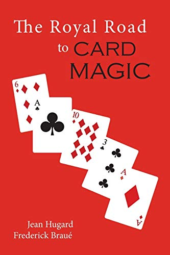 The Royal Road to Card Magic: Jean Hugard; Frederick