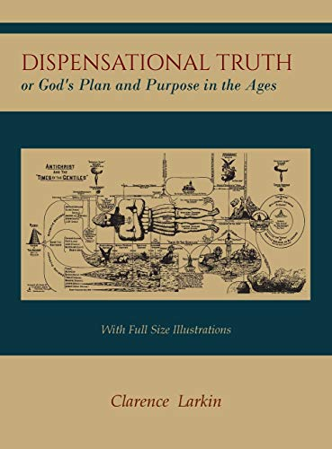 9781614278733: Dispensational Truth [with Full Size Illustrations], or God's Plan and Purpose in the Ages