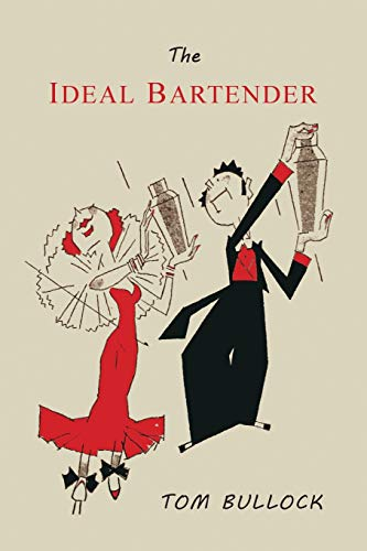 9781614278801: The Ideal Bartender