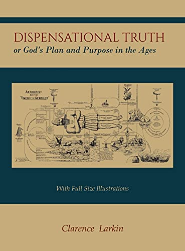 9781614279006: Dispensational Truth [with Full Size Illustrations], or God's Plan and Purpose in the Ages