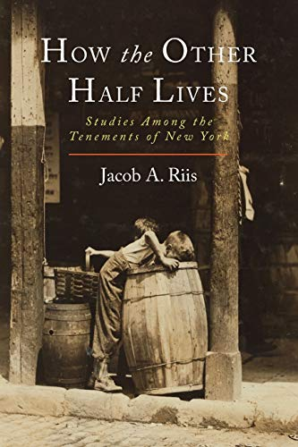 9781614279136: How the Other Half Lives: Studies Among the Tenements of New York