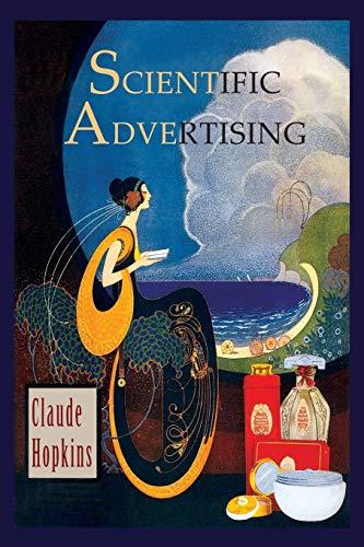 9781614279235: Scientific Advertising