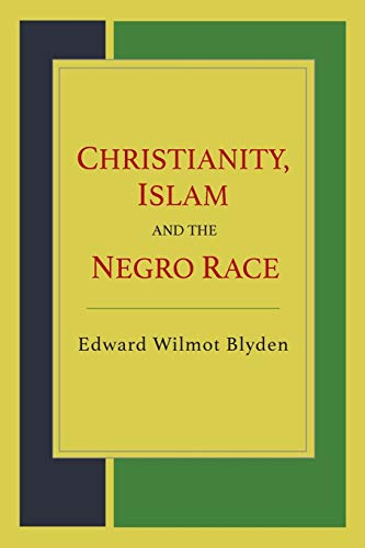 9781614279334: Christianity, Islam and the Negro Race