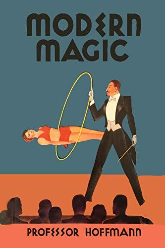9781614279556: Modern Magic