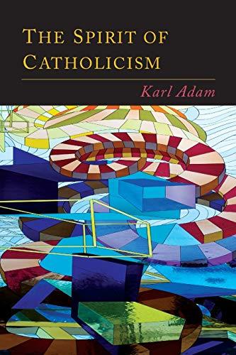 9781614279617: The Spirit of Catholicism