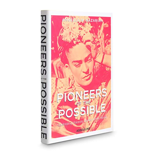 9781614280392: Pioneers of the Possible: Celebrating Visionary Women of the World (Icons)
