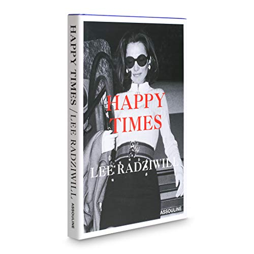 Happy Times: Radziwill, Lee