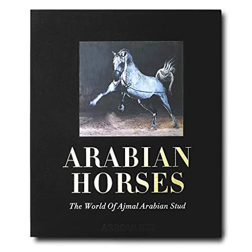 9781614280767: Arabian Horses: The Ultimate Collection of Equine Beauty