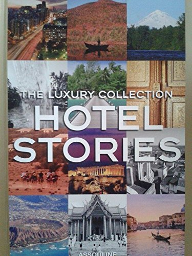 9781614281078: The Luxury Collection Hotel Stories