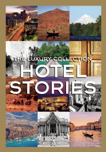 9781614281320: Luxury Collection Hotel Stories