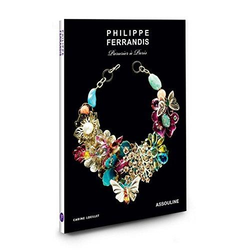 Philippe Ferrandis : Parurier à Paris: Loeillet, Carine