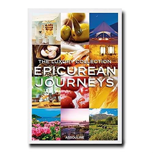 9781614281894: Luxury Collection Epicurean Journeys
