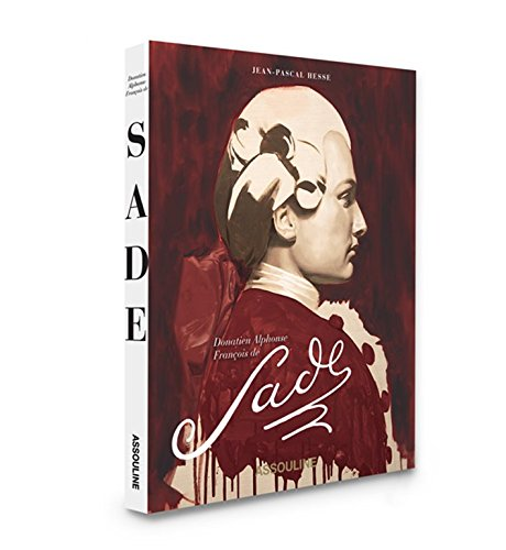 Donatien Alphonse Francois de Sade (Classics): Jean-Pascal Hesse